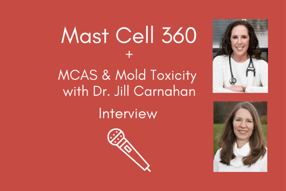 MCAS and Mold Toxicity with Dr. Jill Carnahan
