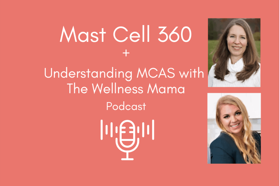 Understanding Mast Cell Activation Syndrome with the Wellness Mama